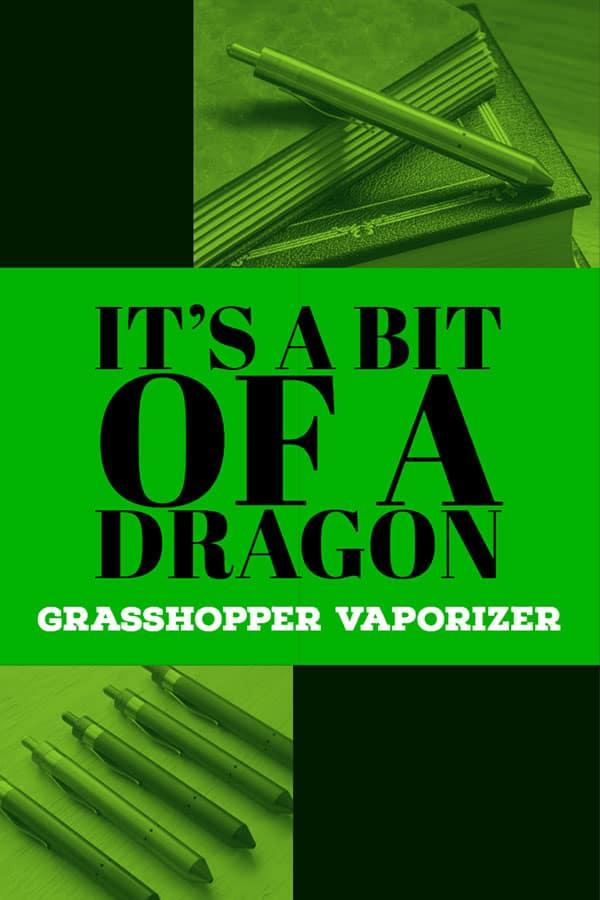 GRASSHOPPER VAPORIZER REVIEW